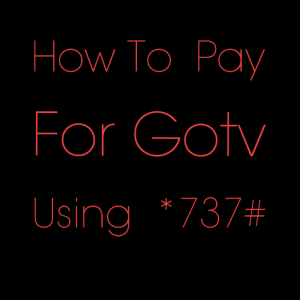 How To Pay For Gotv Using 737